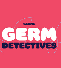 "Text saying ""germ detectives"""